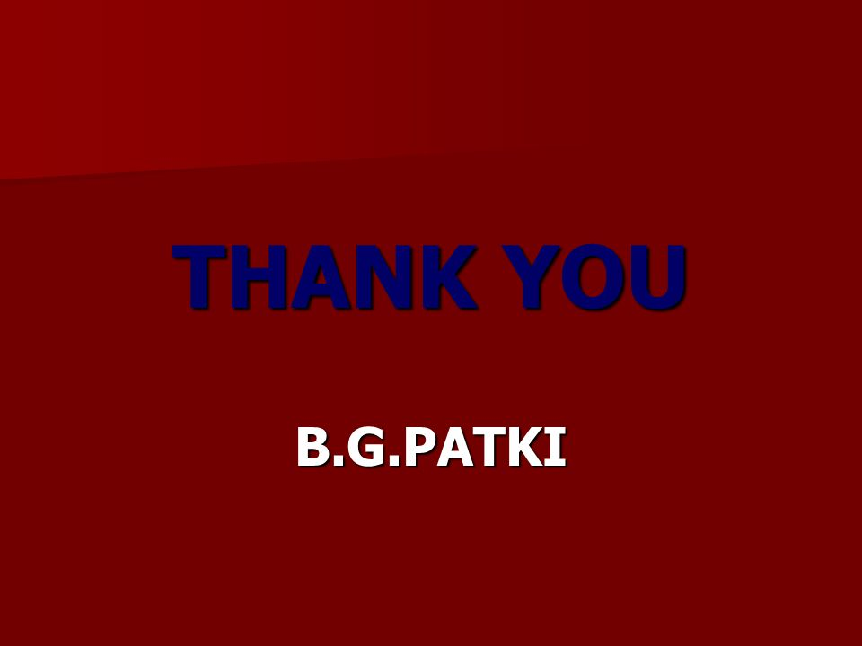 THANK YOU B.G.PATKI