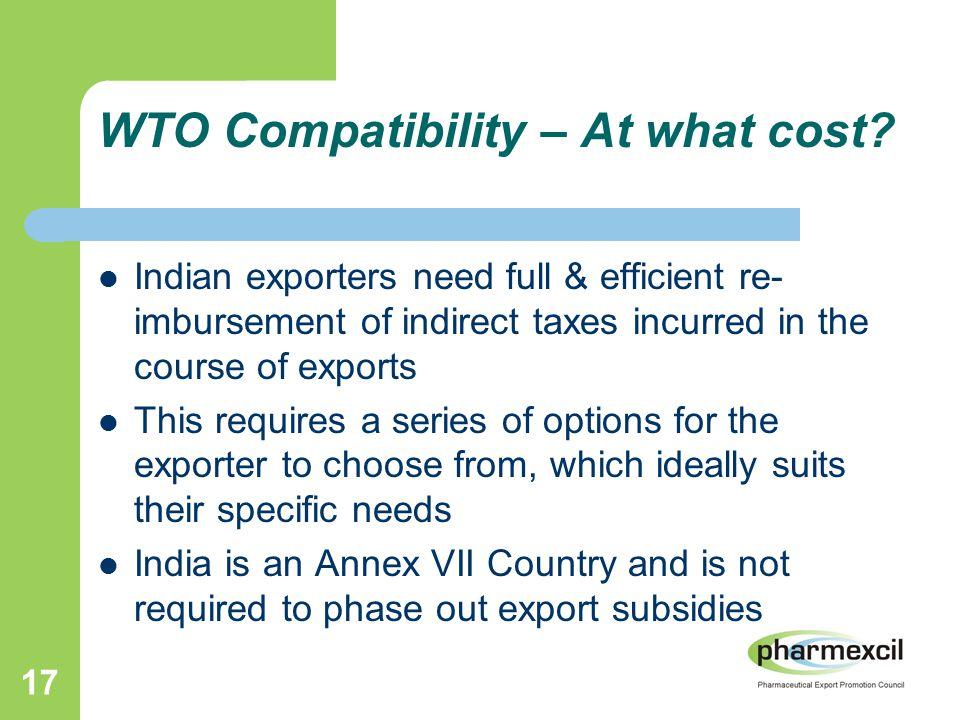 17 WTO Compatibility – At what cost.