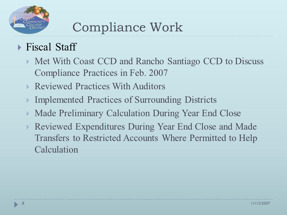 Compliance Work  Fiscal Staff  Met With Coast CCD and Rancho Santiago CCD to Discuss Compliance Practices in Feb.