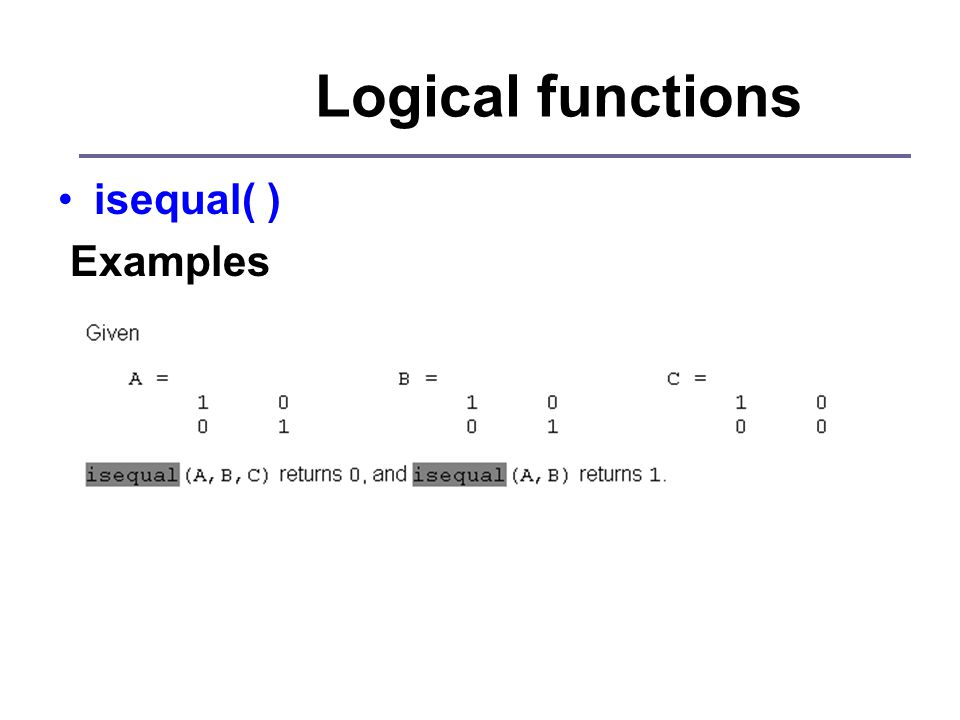 Logical functions isequal( ) Examples