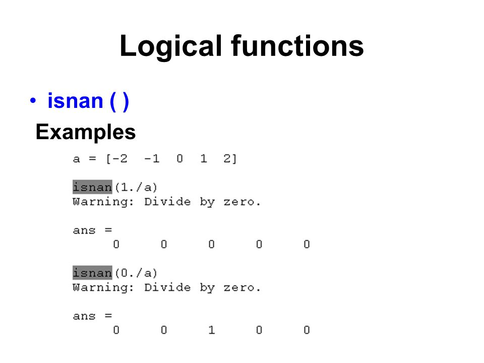 Logical functions isnan ( ) Examples