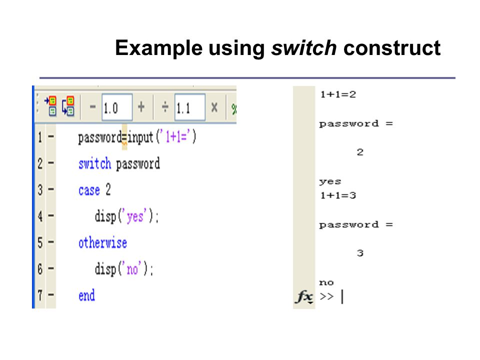 Example using switch construct