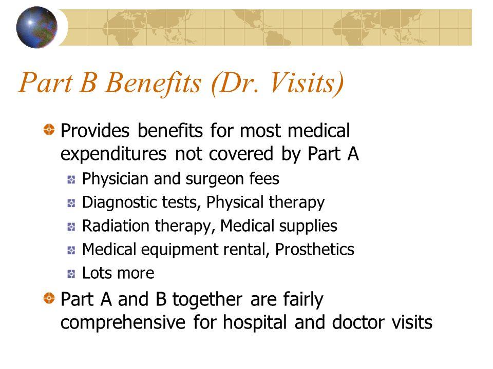 Part B Benefits (Dr.
