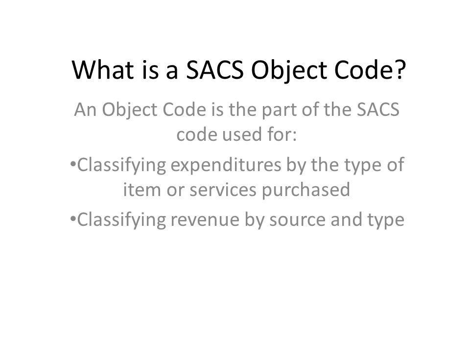 What is a SACS Object Code.