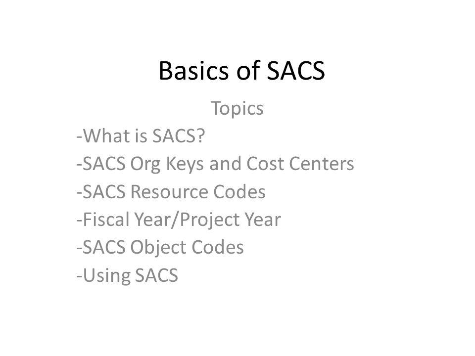 Basics of SACS Topics -What is SACS.