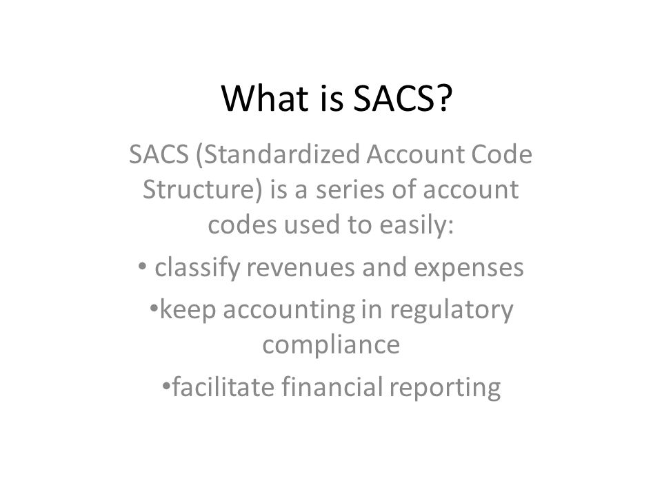 What is SACS.