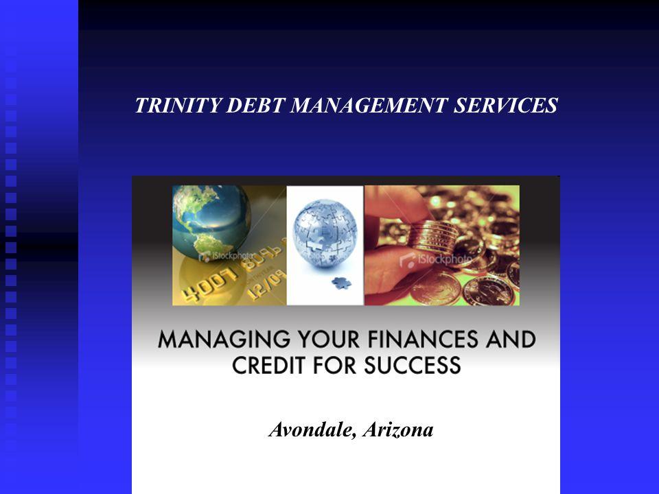 TRINITY DEBT MANAGEMENT SERVICES Avondale, Arizona