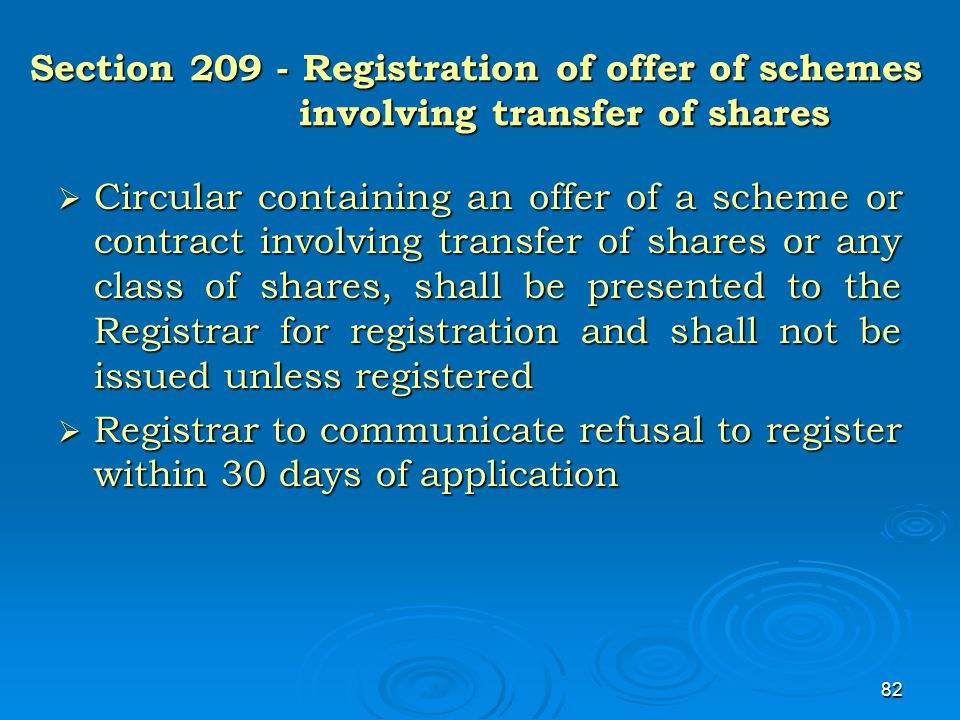 82 Section 209 - Registration of offer of schemes involving transfer of shares  Circular containing an offer of a scheme or contract involving transf