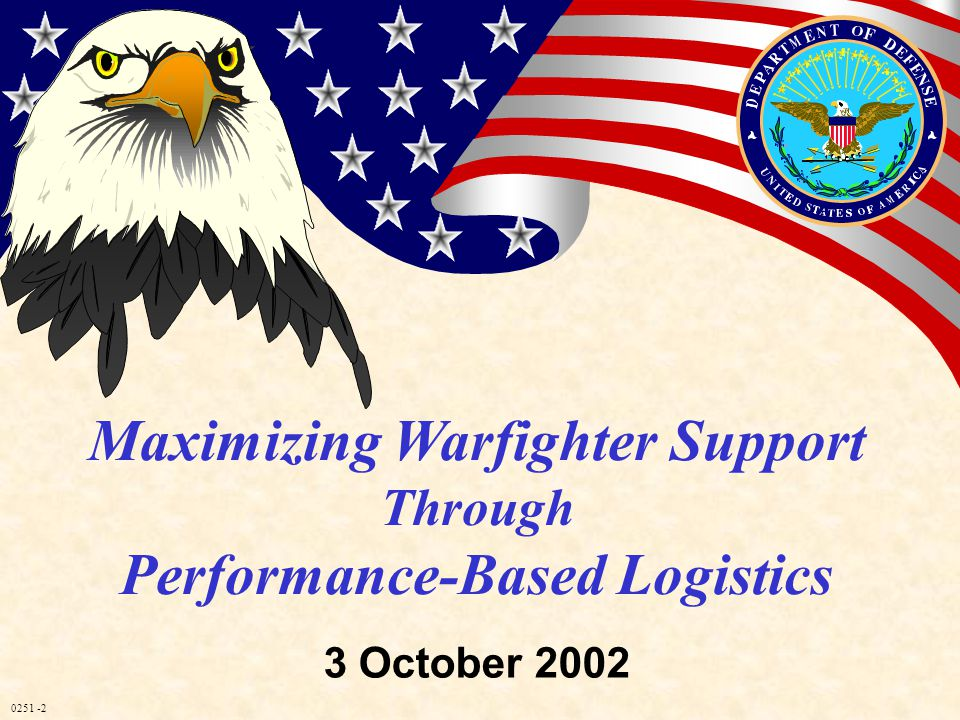 0251 -13 Purpose and Objectives Purpose – The workshop will address the implementation of Performance-based Logistics using Performance Agreements Objectives – Understand content, context, stakeholders, and application of performance agreements – Provide public and private perspectives on performance agreements, performance metrics, and contract incentives – Discuss real life examples of above – Explore and discuss the issues, barriers, and building blocks to solutions for buying performance