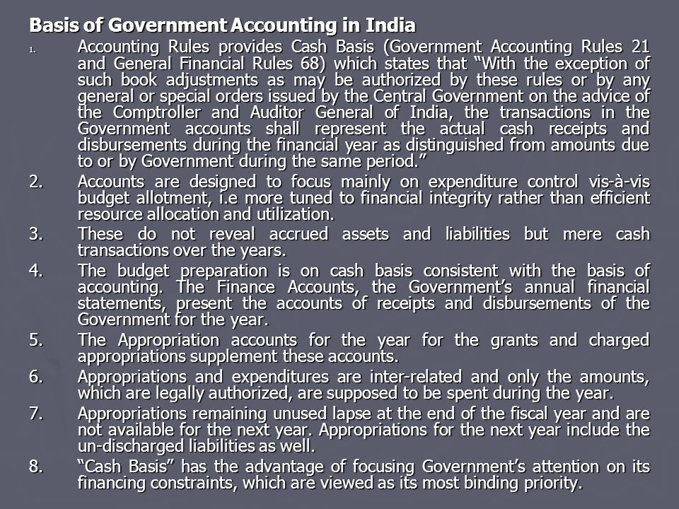 Basis of Government Accounting in India 1.