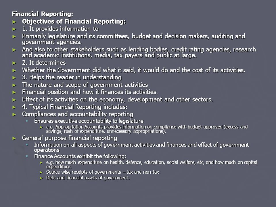 Financial Reporting: ► Objectives of Financial Reporting: ► 1.