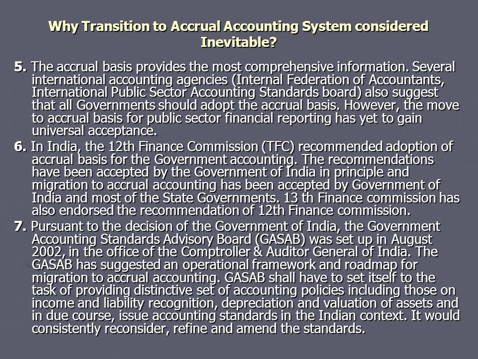 Why Transition to Accrual Accounting System considered Inevitable.