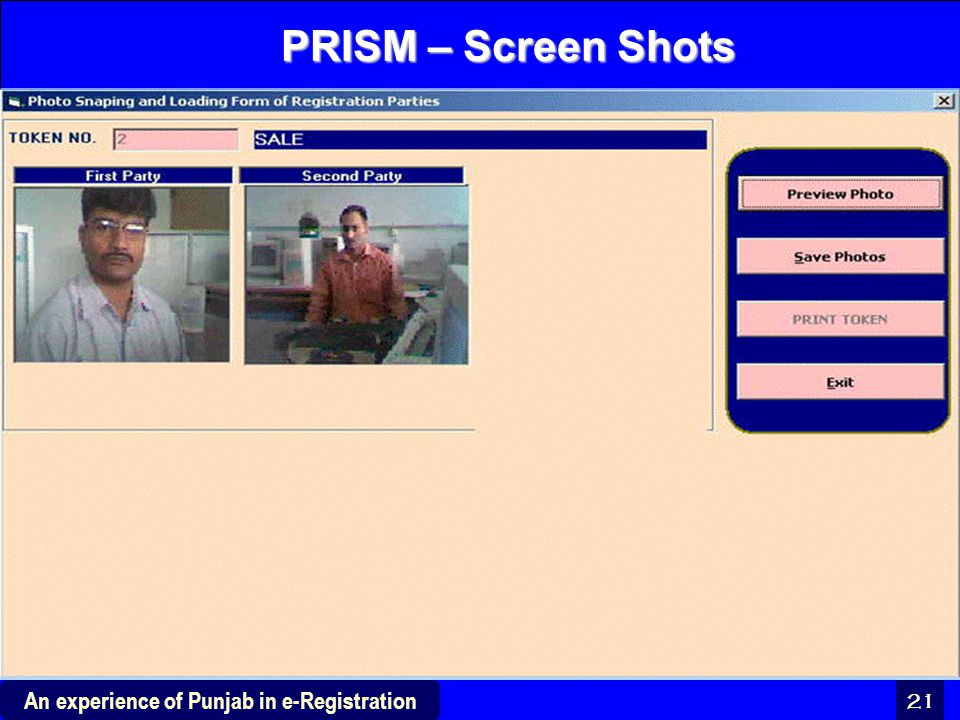 21 An experience of Punjab in e-Registration PRISM – Screen Shots
