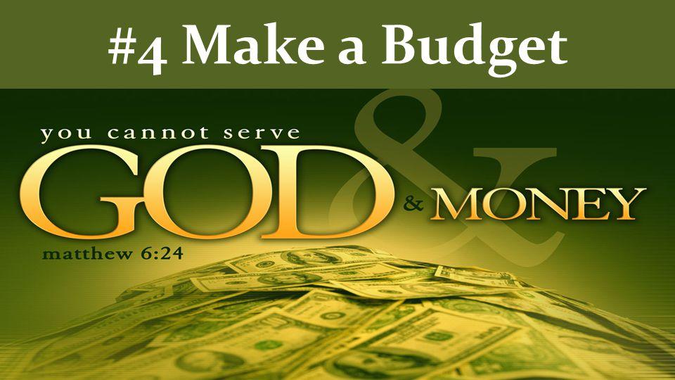 #4 Make a Budget