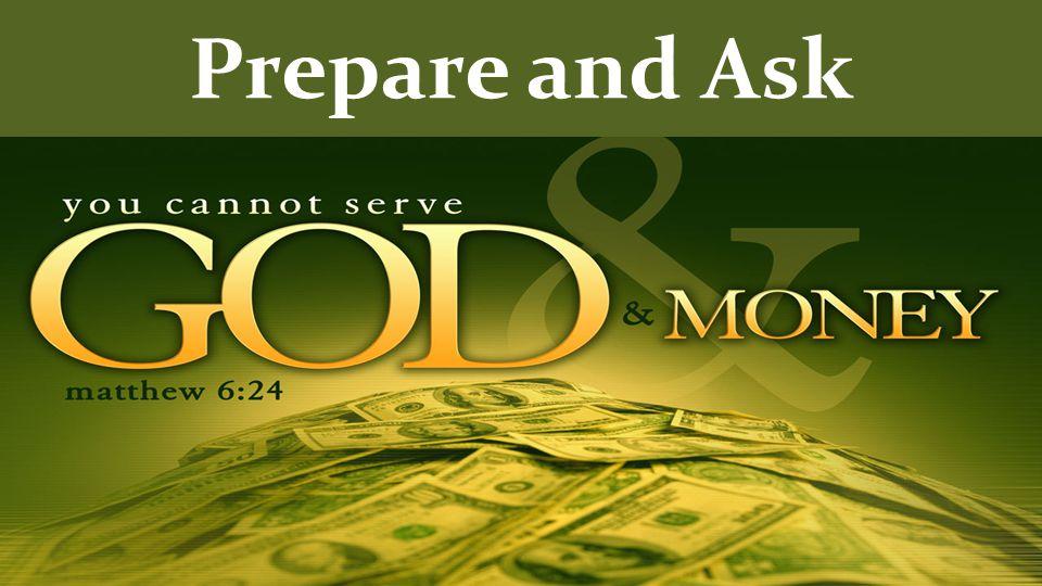 Prepare and Ask