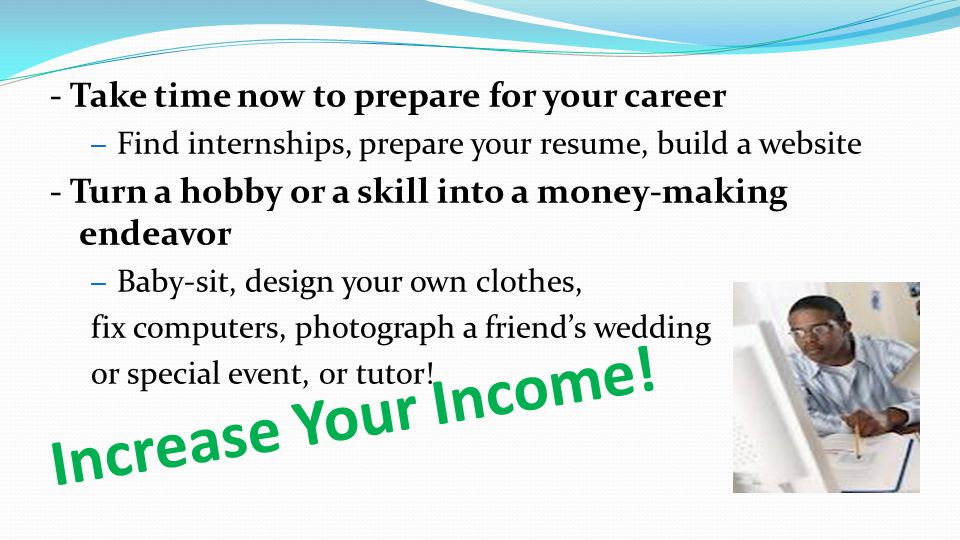 Increase Your Income.