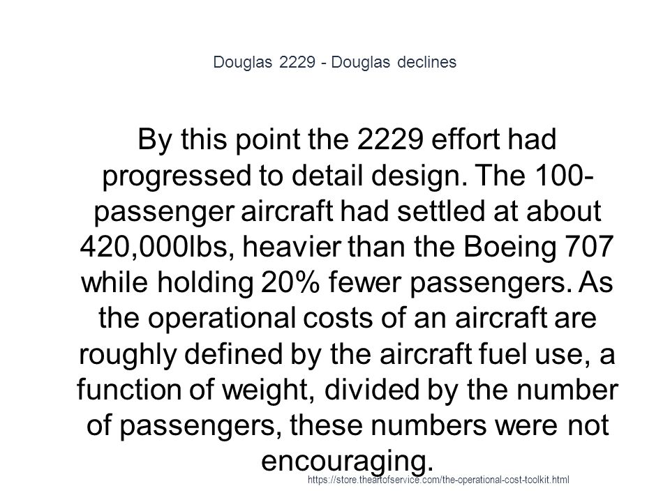 Douglas 2229 - Douglas declines 1 By this point the 2229 effort had progressed to detail design.