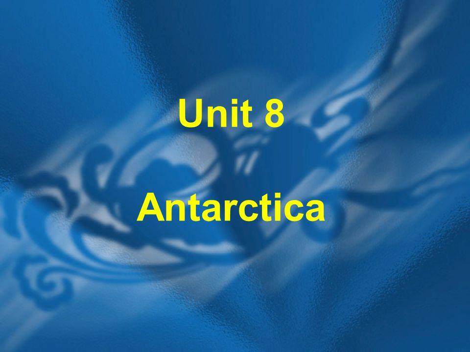 Unit 8 Antarctica