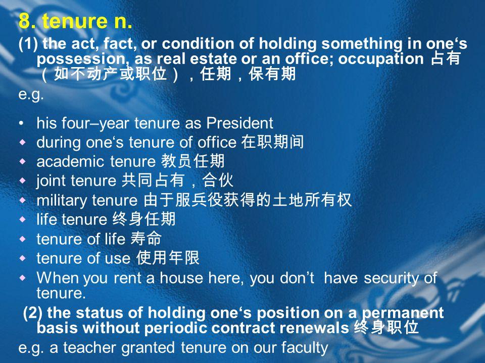 8. tenure n.