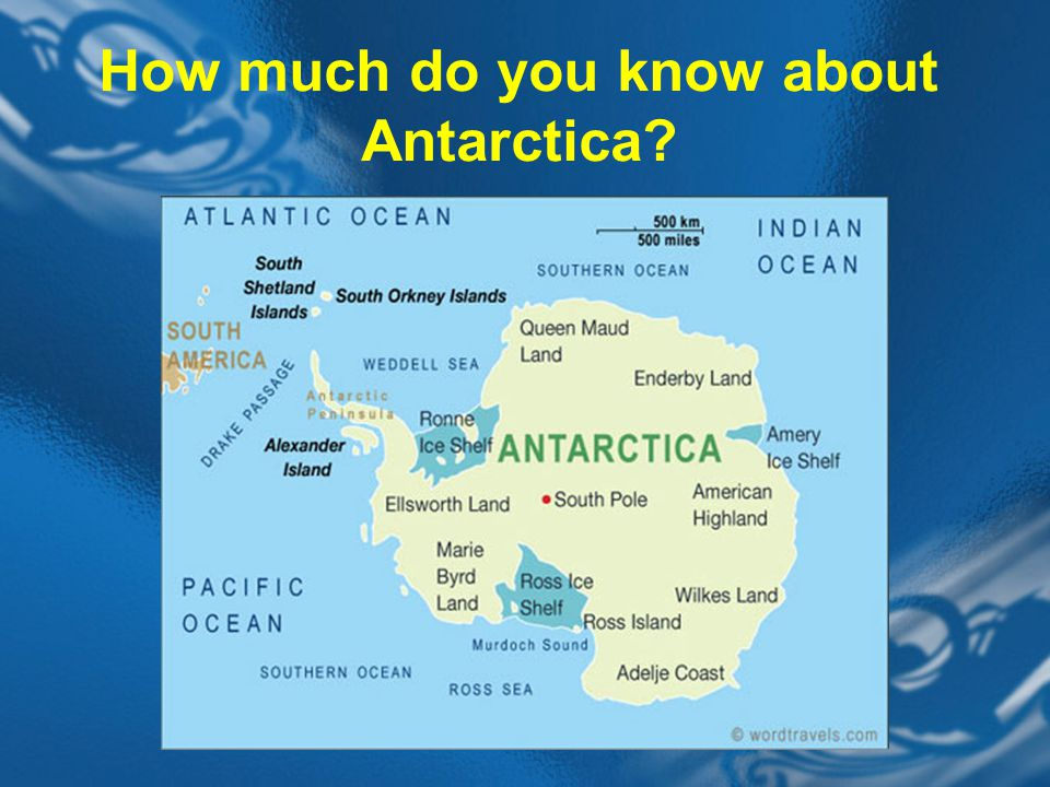 How much do you know about Antarctica