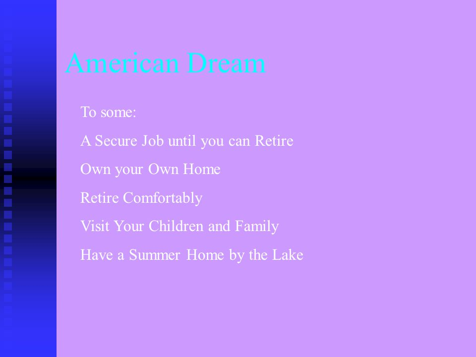What is the American Dream Education for your children