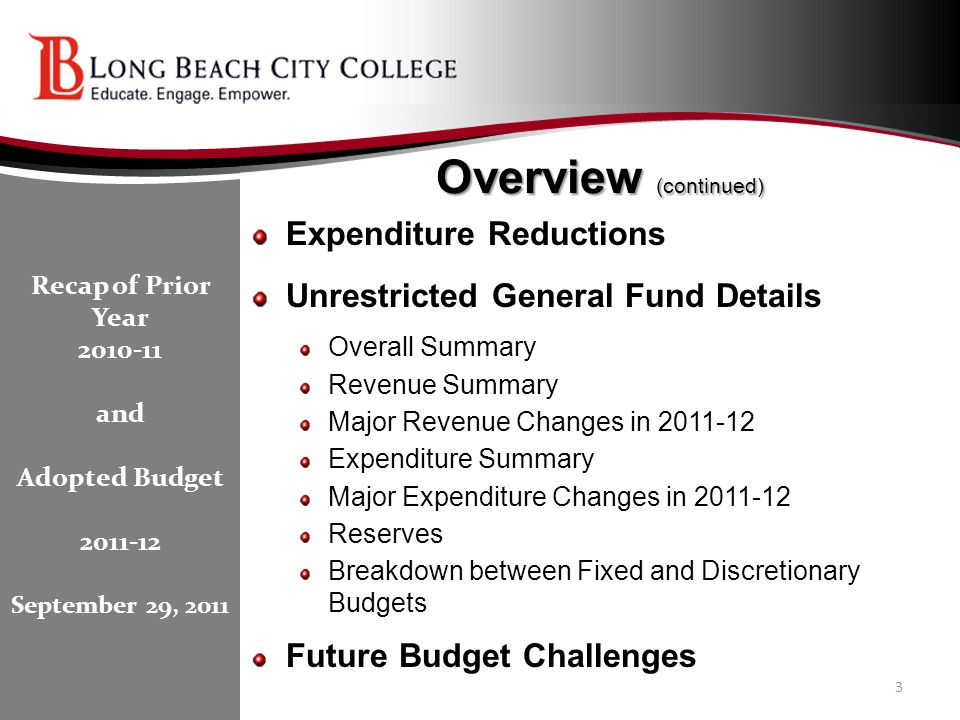 Overview (continued) Expenditure Reductions Unrestricted General Fund Details Overall Summary Revenue Summary Major Revenue Changes in 2011-12 Expendi