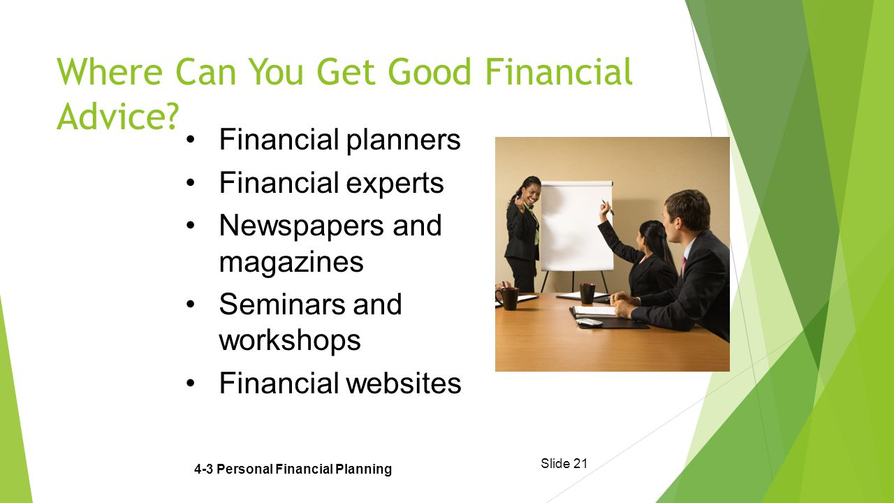 Slide 21 Where Can You Get Good Financial Advice.