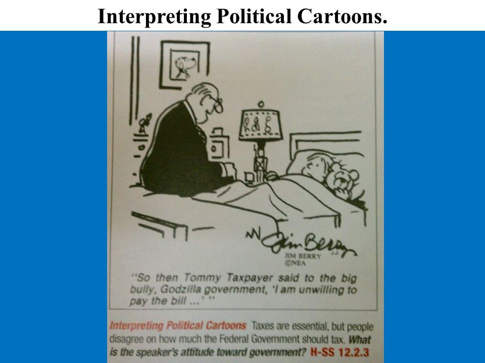 Interpreting Political Cartoons.