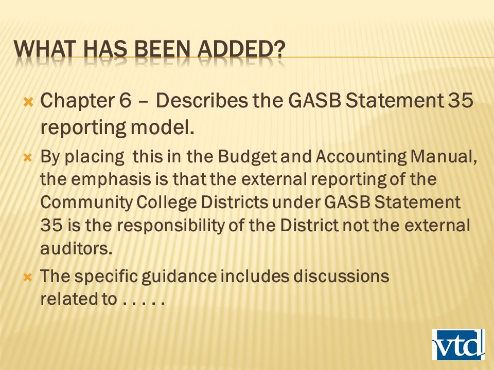  Chapter 6 – Describes the GASB Statement 35 reporting model.