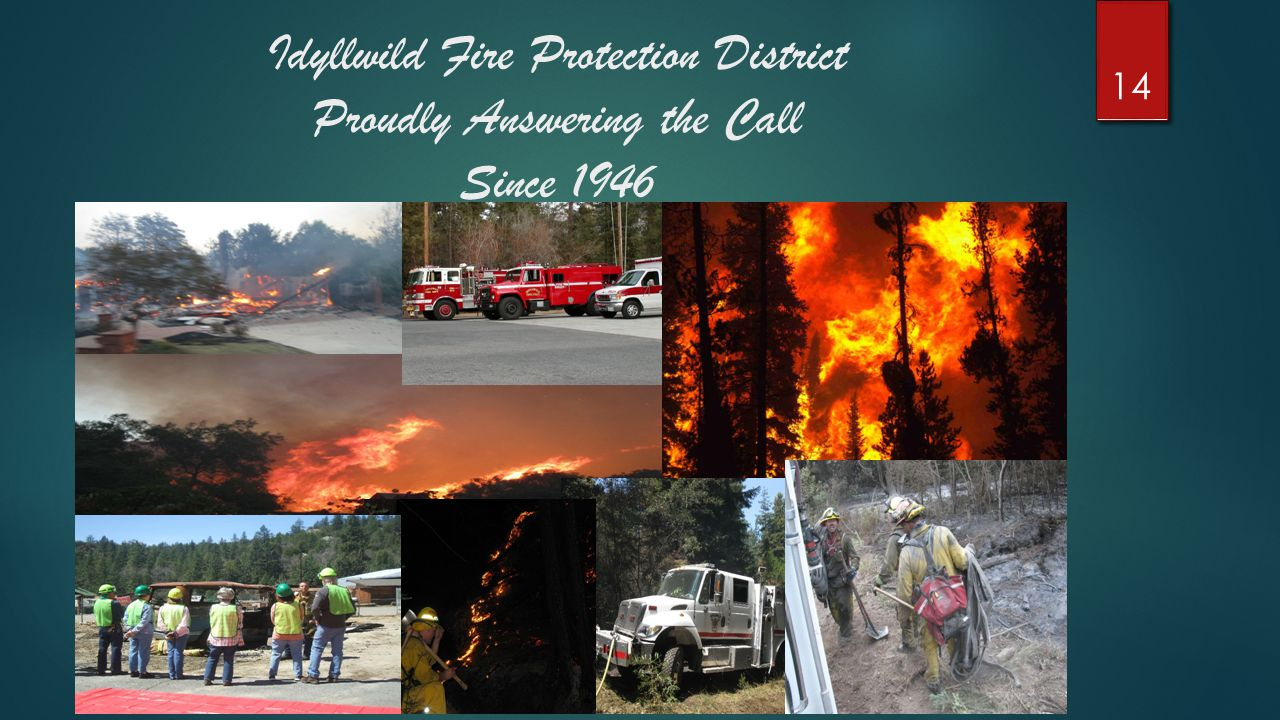 Idyllwild Fire Protection District Proudly Answering the Call Since 1946 14