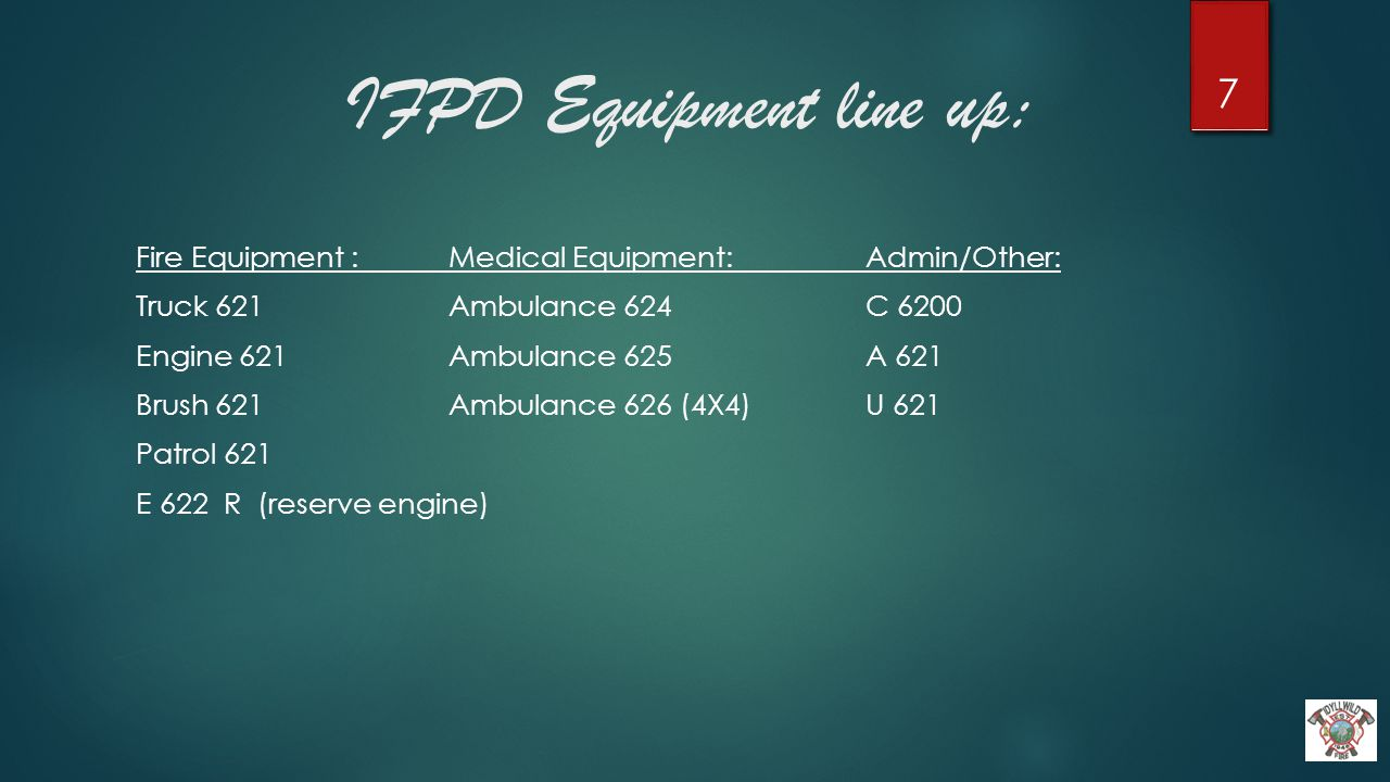 IFPD Training Program: The IFPD exceeds the minimum NFPA and ISO training standards: (minimum ISO standards : 20hrs.