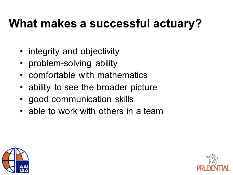 What makes a successful actuary.