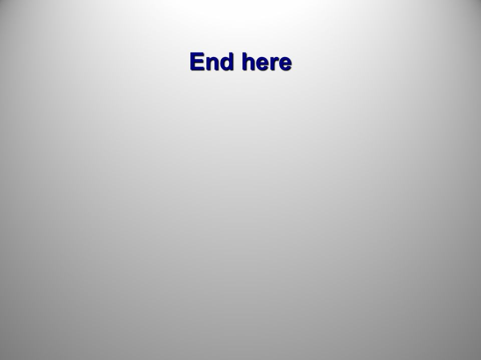 End here