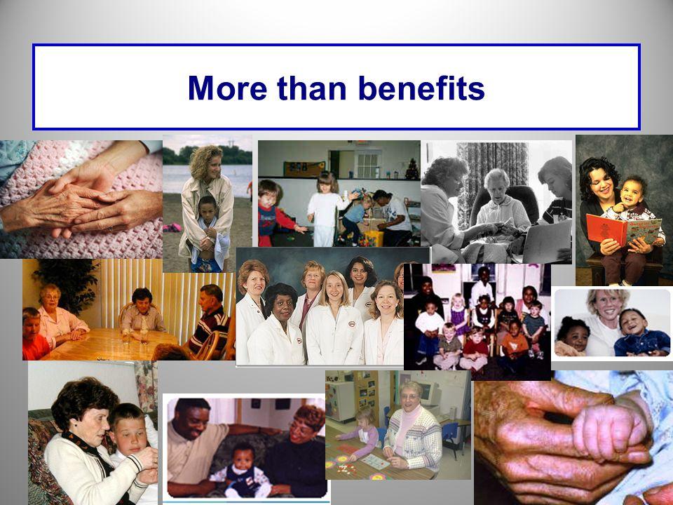 More than benefits