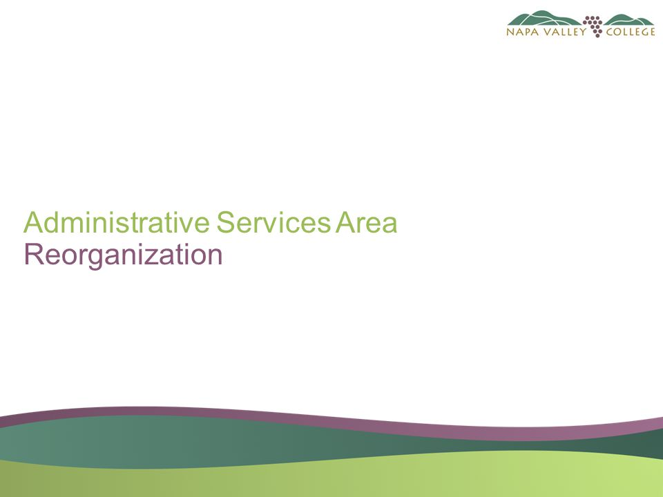 Administrative Services Area Reorganization