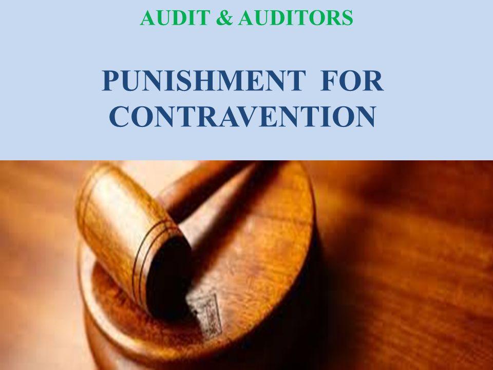PUNISHMENT FOR CONTRAVENTION AUDIT & AUDITORS