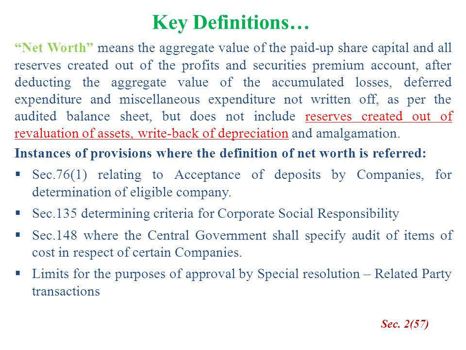 """Key Definitions… """"Net Worth"""" means the aggregate value of the paid-up share capital and all reserves created out of the profits and securities premium"""