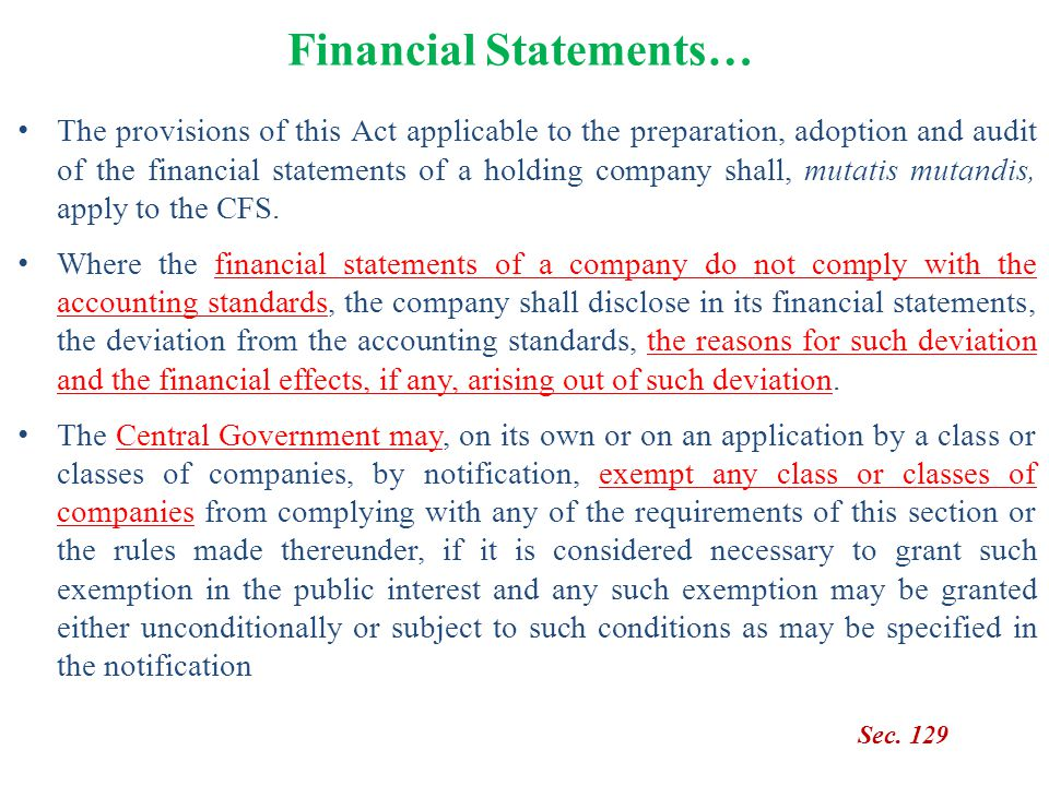 Financial Statements… The provisions of this Act applicable to the preparation, adoption and audit of the financial statements of a holding company sh