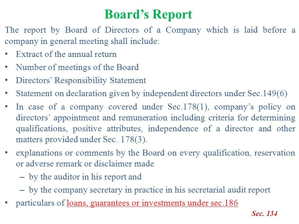 Board's Report Sec. 134 The report by Board of Directors of a Company which is laid before a company in general meeting shall include: Extract of the