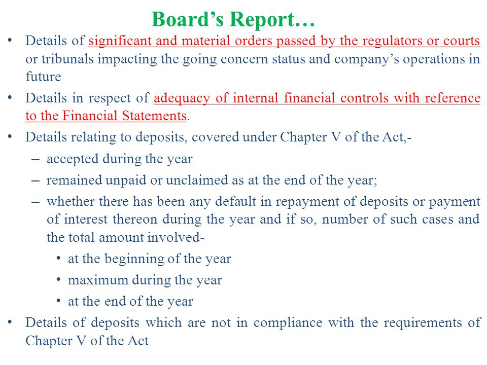 Board's Report… Details of significant and material orders passed by the regulators or courts or tribunals impacting the going concern status and comp