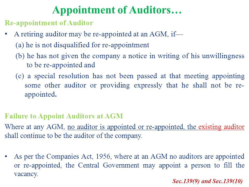 Appointment of Auditors… Re-appointment of Auditor A retiring auditor may be re-appointed at an AGM, if— (a) he is not disqualified for re-appointment