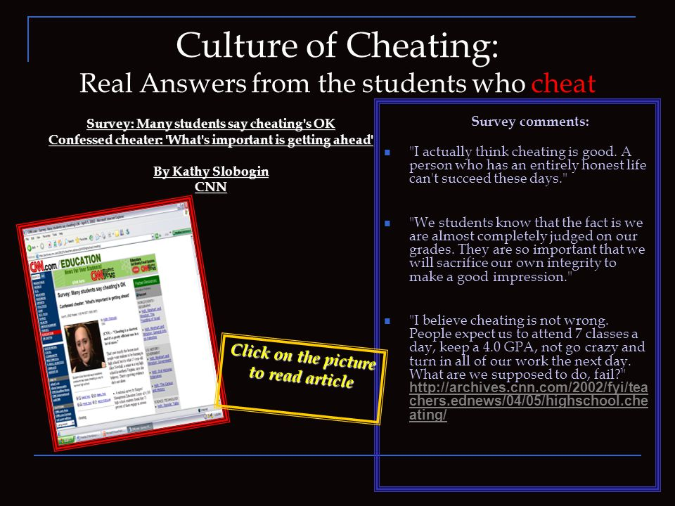 Culture of Cheating: Example One In my first example, I was astonished to actually find a video of a young girl who exposed her secrets to cheating.