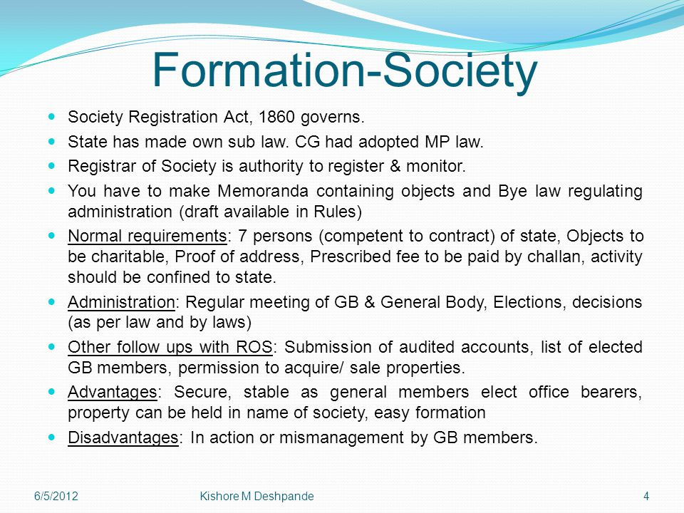 Formation-Society Society Registration Act, 1860 governs.
