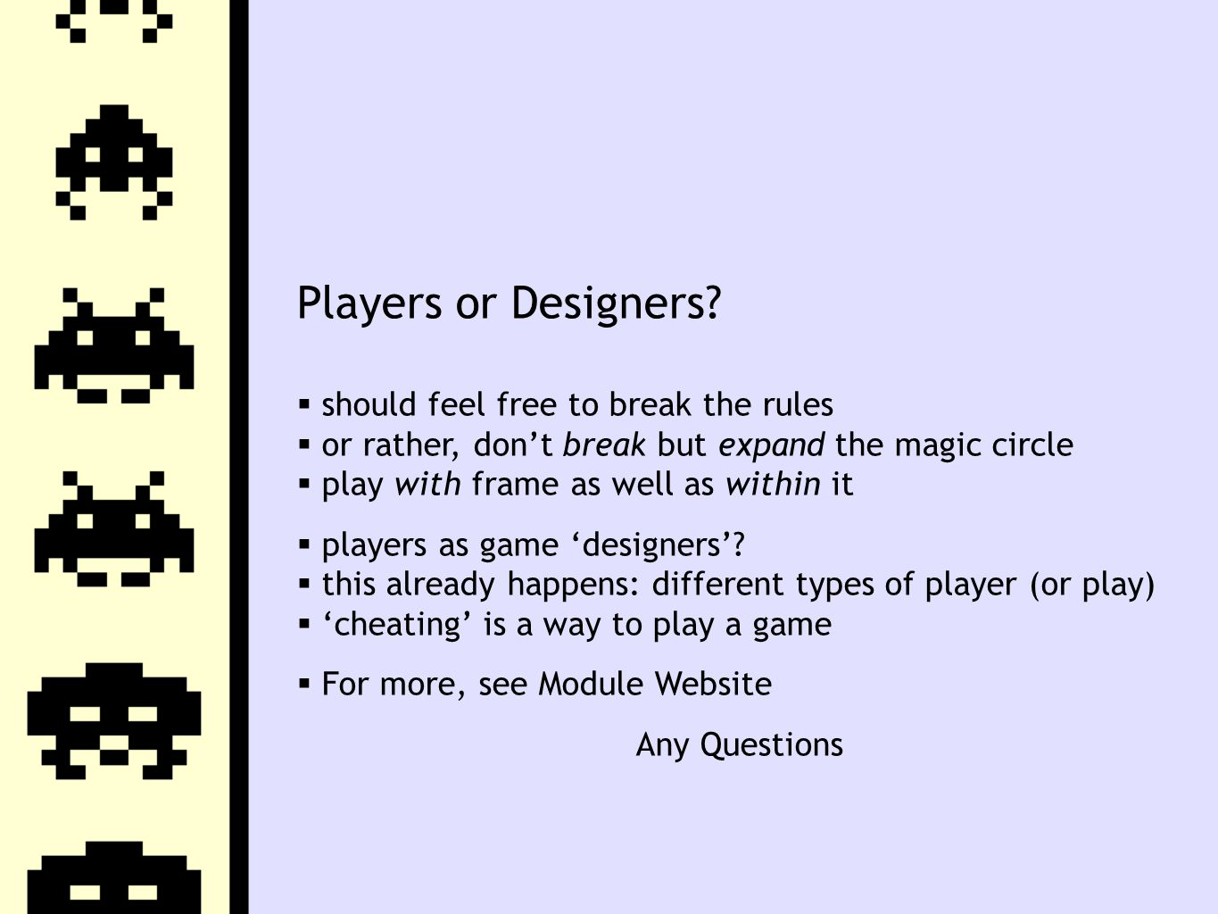 Players or Designers.