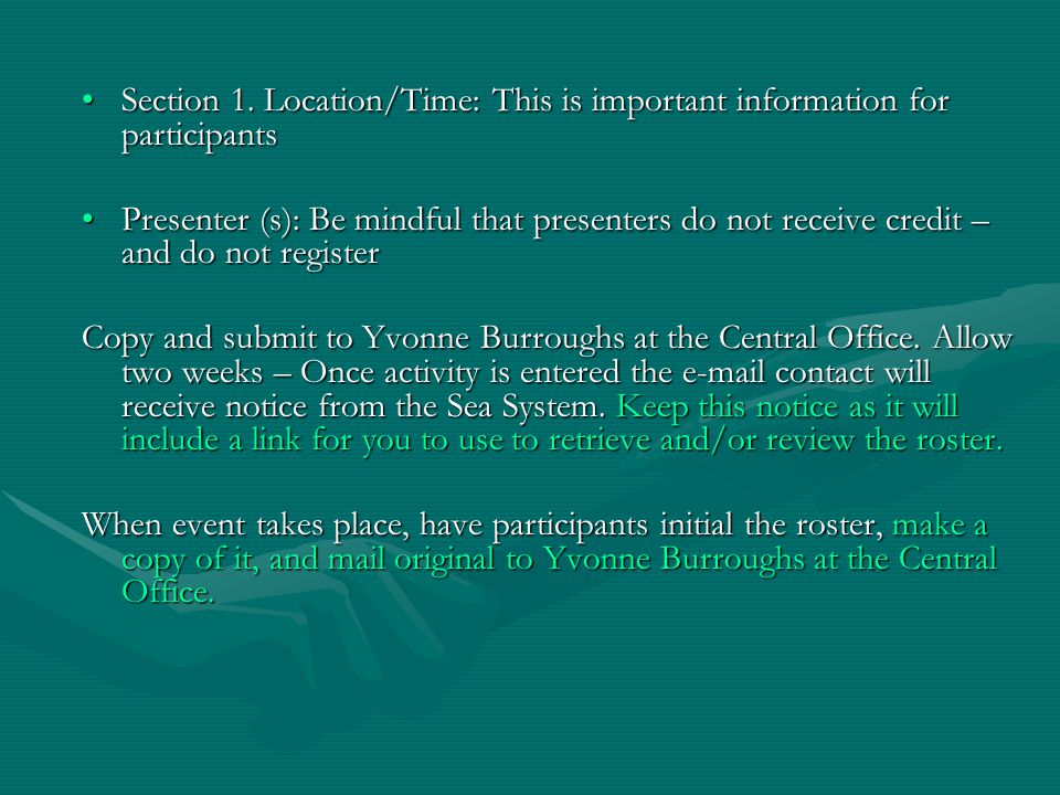 Section 1. Location/Time: This is important information for participantsSection 1.