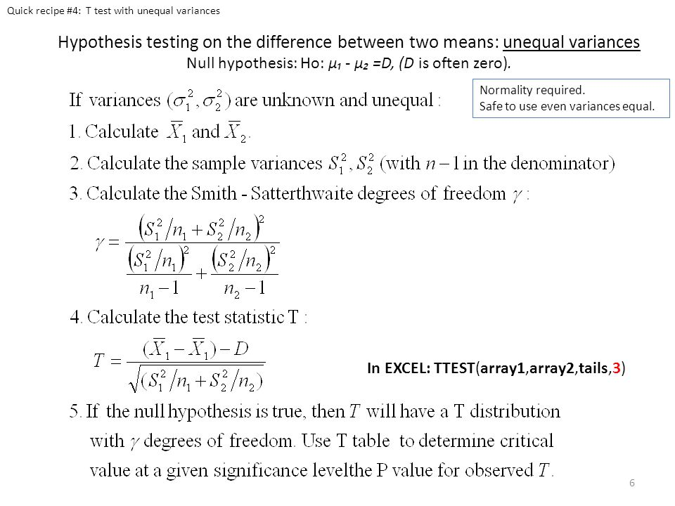 Hypothesis testing on the difference between two means: Paired data Null hypothesis: Ho: Quick recipe #5: Paired T test In EXCEL: TTEST(array1,array2,tails,1) Normality required 7