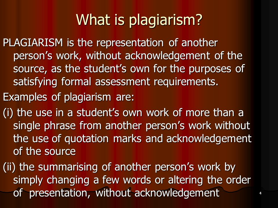 4 What is plagiarism.