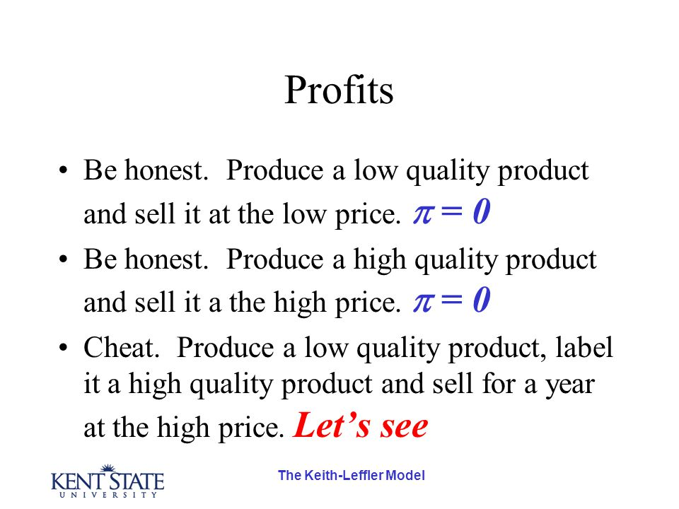 The Keith-Leffler Model Profits Be honest.