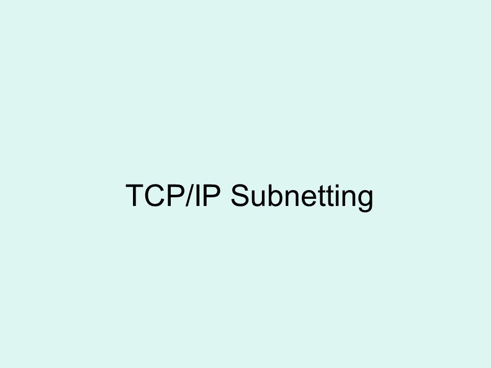 TCP/IP Subnetting