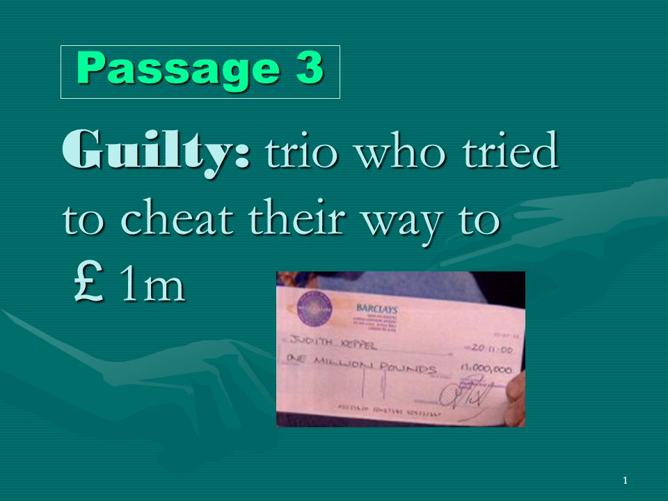 1 Guilty: trio who tried to cheat their way to £ 1m Passage 3